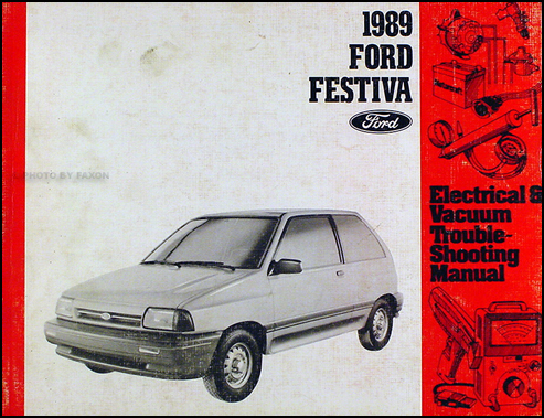 1989 Ford Festiva Original Electrical & Vacuum Troubleshooting Manual