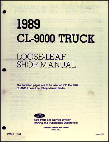 1989 CL-9000 Truck Loose-Leaf Shop Manual Original