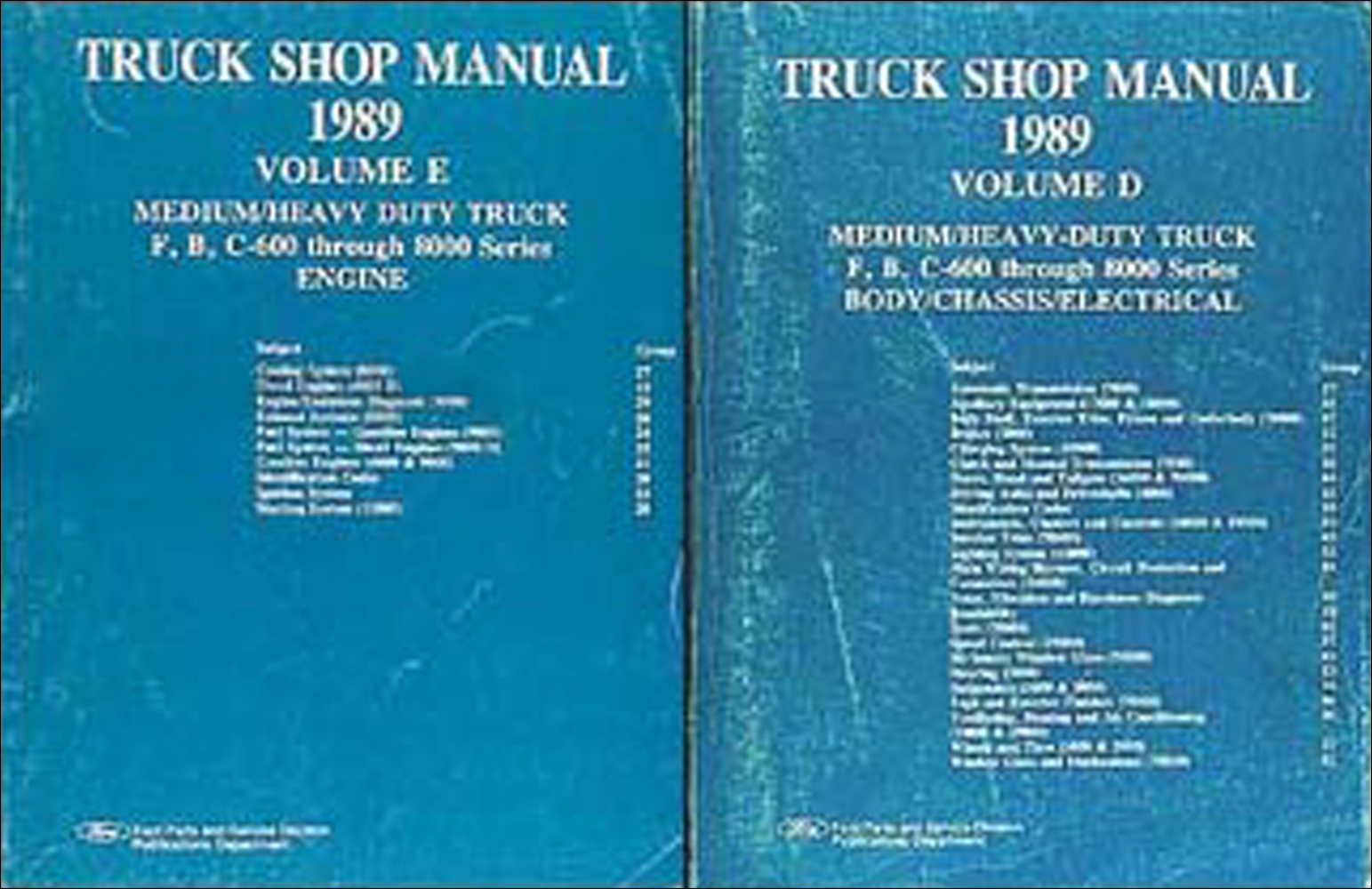 1989 Ford F B & C 600-8000 Medium and Heavy Truck Repair Shop Manual Set