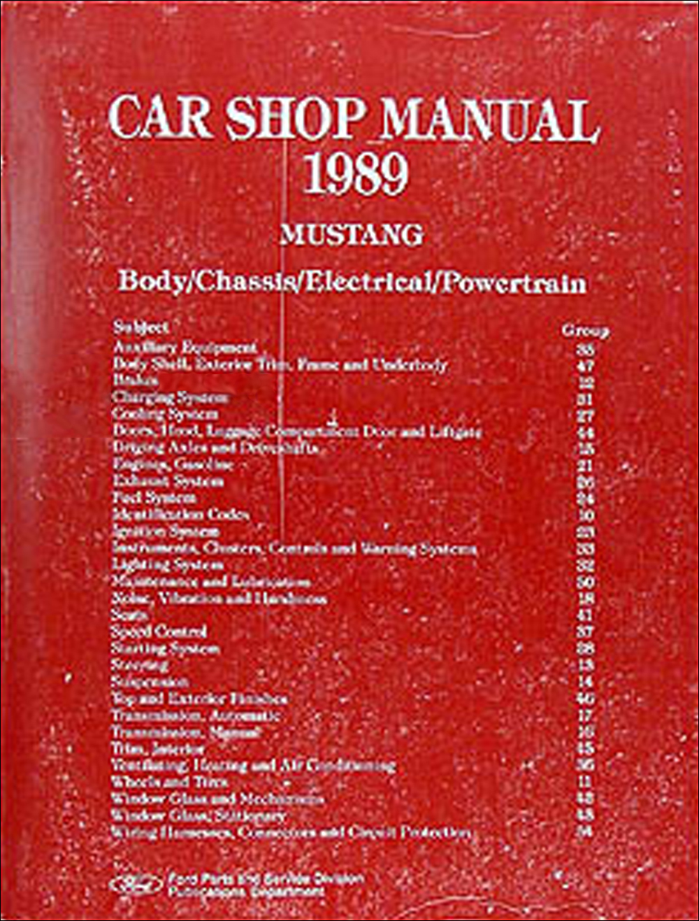 1989 Ford Mustang Repair Shop Manual Original