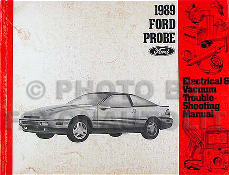 1989 Ford Probe Electrical & Vacuum Troubleshooting Manual Original