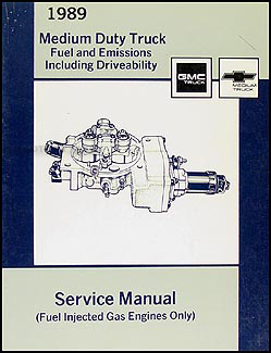 1989 GMC Chevy C&B 5000-7000 Series 6.0L Fuel and Emissions Manual