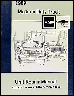 1989 GMC & Chevy Medium Duty Overhaul Manual Original