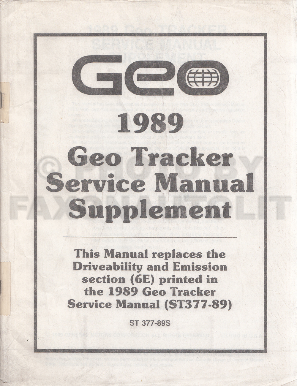 1989 Geo Tracker Driveability/Emission Shop Manual Update Original