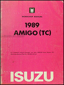 1989 Isuzu Amigo Repair Manual Supplement Original