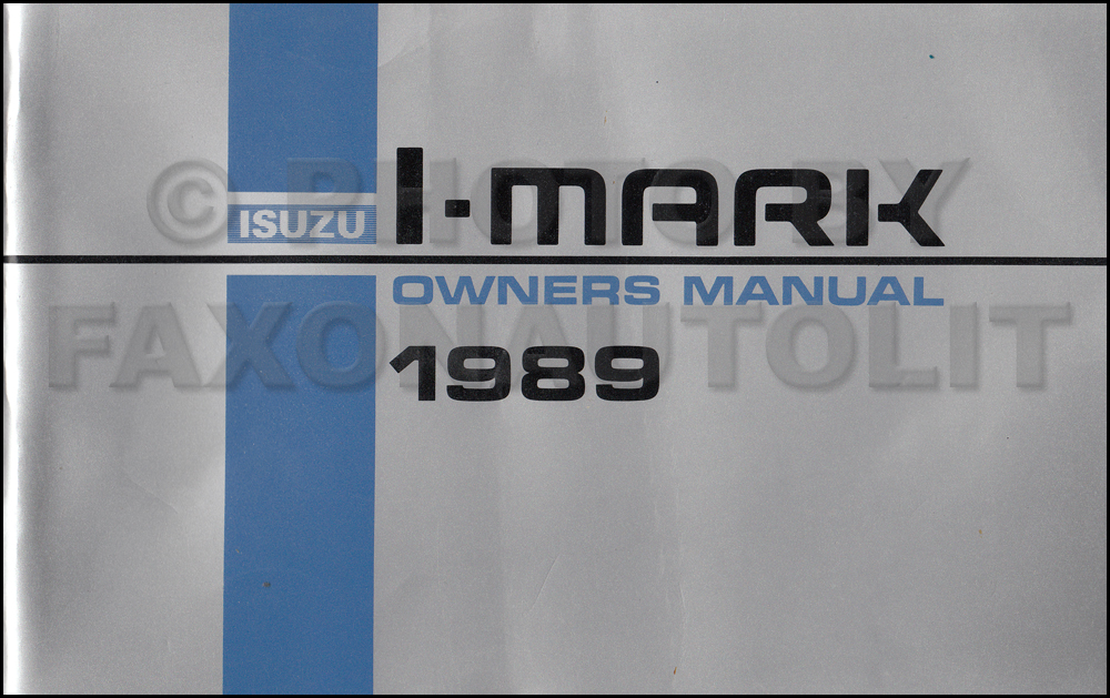 1989 Isuzu I-Mark Owner's Manual Original - Canadian