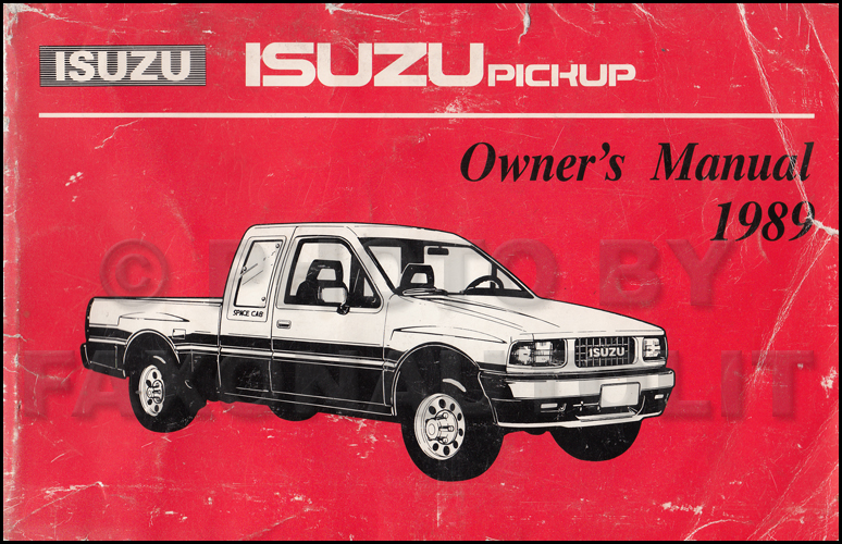 1989 Isuzu Pickup Truck Owner's Manual Original