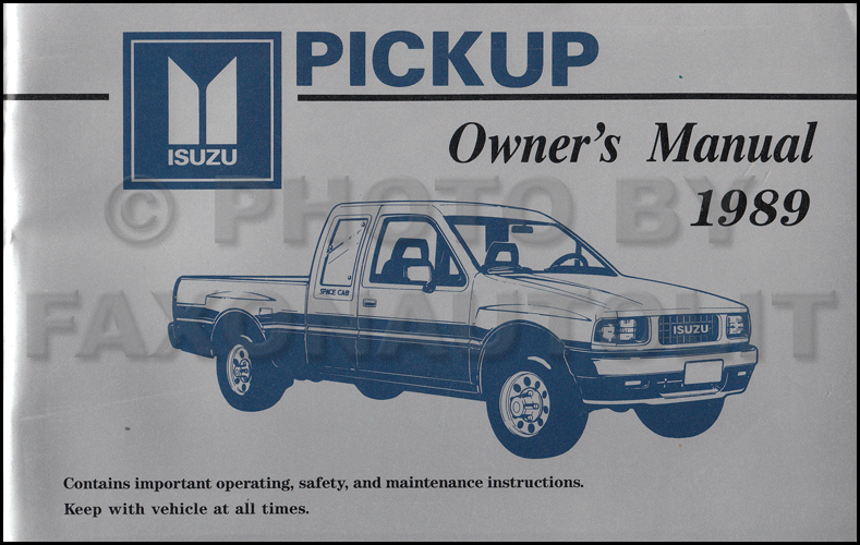 1989 Isuzu Pickup Truck Owner's Manual Original - Canadian
