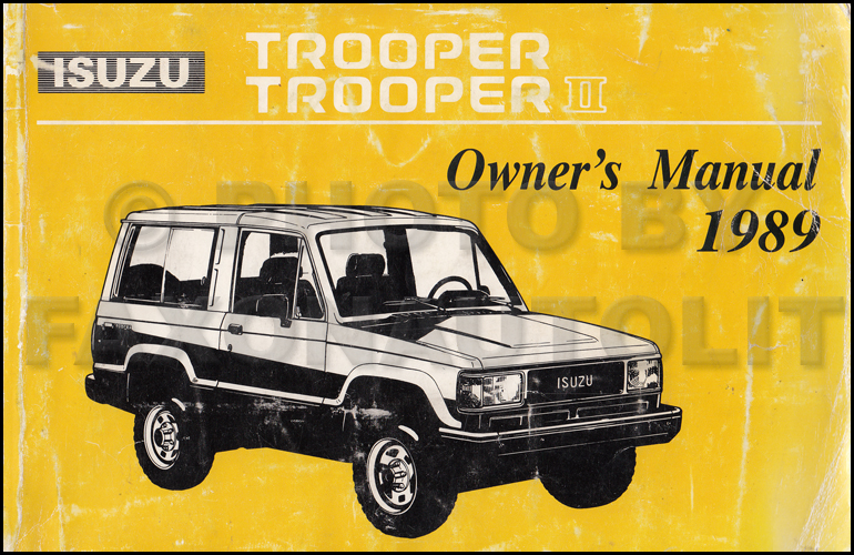 1989 Isuzu Trooper and Trooper II Owner's Manual Original