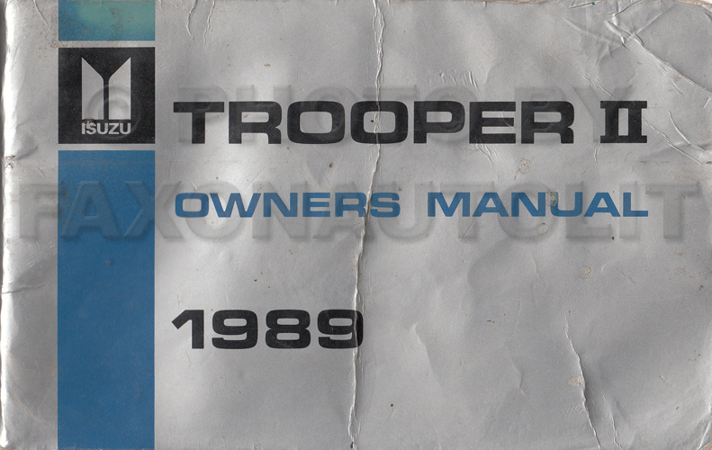 1989 Isuzu Trooper II Owner's Manual Original Canadian
