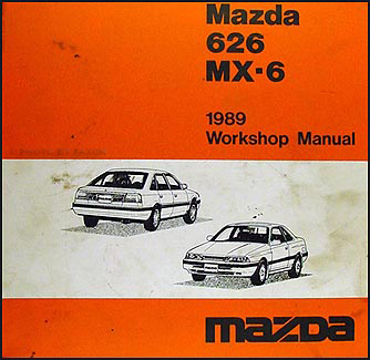 1989 Mazda 626 & MX-6 Repair Manual Original