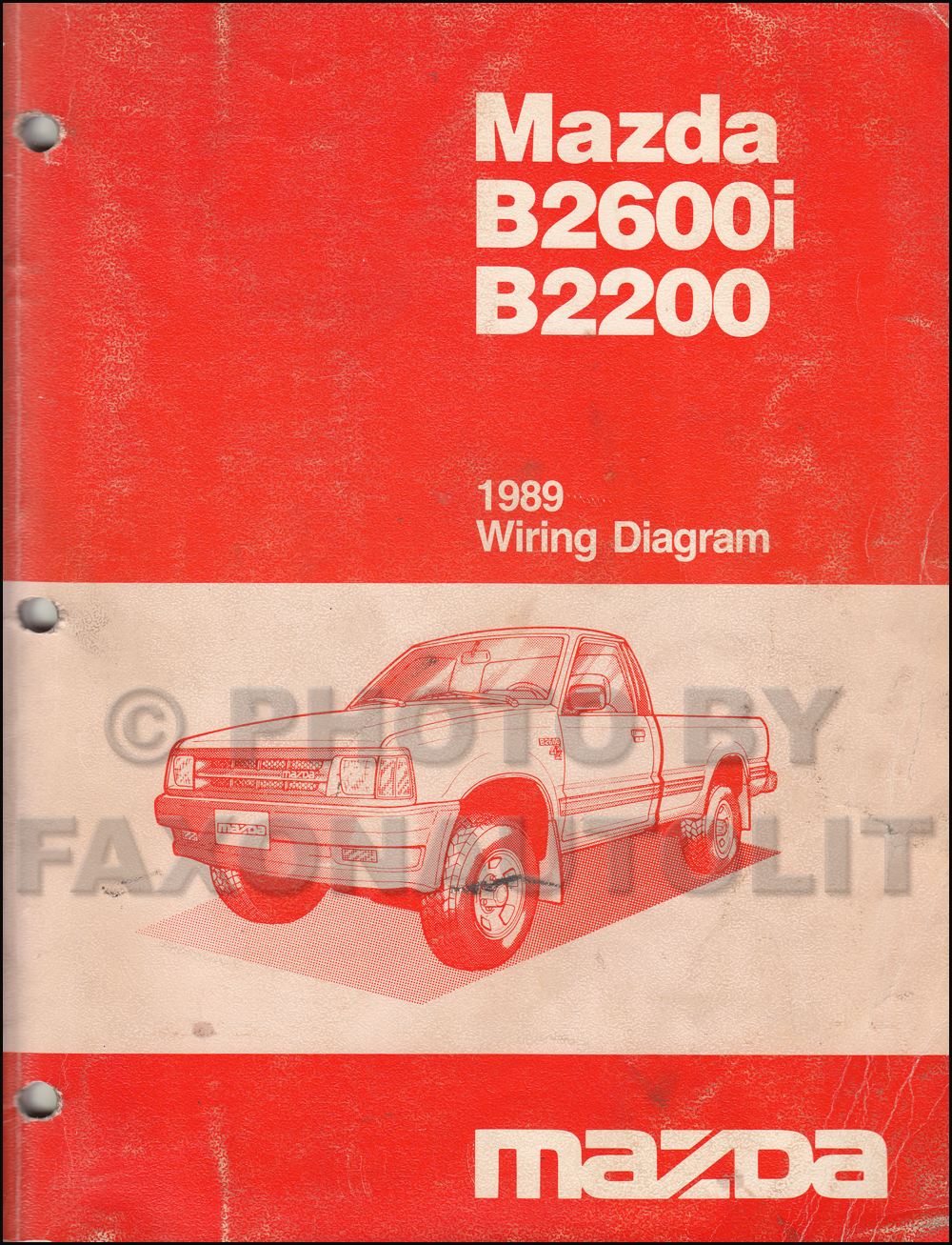 [DIAGRAM_4FR]  1989 Mazda Pickup Truck Repair Shop Manual Original B2200 & B2600 | Mazda B2200 Engine Wiring |  | Faxon Auto Literature