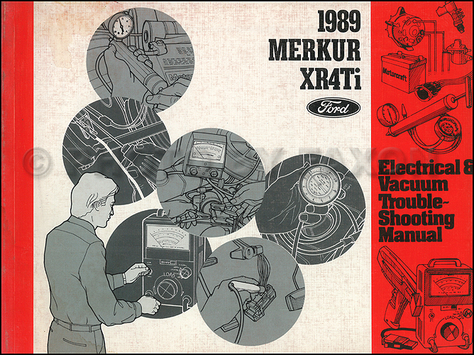 1989 Merkur XR4Ti Electrical & Vacuum Troubleshooting Manual Original