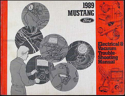1989 Ford Mustang Electrical & Vacuum Troubleshooting Manual Original