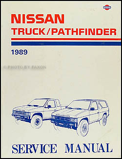 1989 Nissan Truck/Pathfinder Repair Manual Original