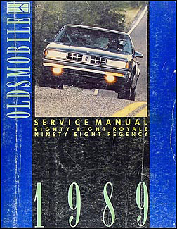 1989 Oldsmobile 88 Royale, Ninety Eight Regency Repair Manual Original