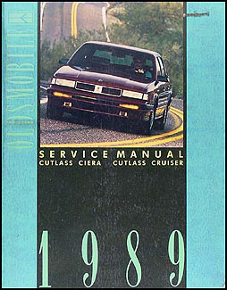 1989 Oldsmobile Cutlass Ciera & Cutlass Cruiser Repair Manual Original