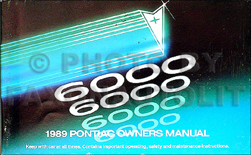 1989 Pontiac 6000 LE & SE Owner's Manual Original