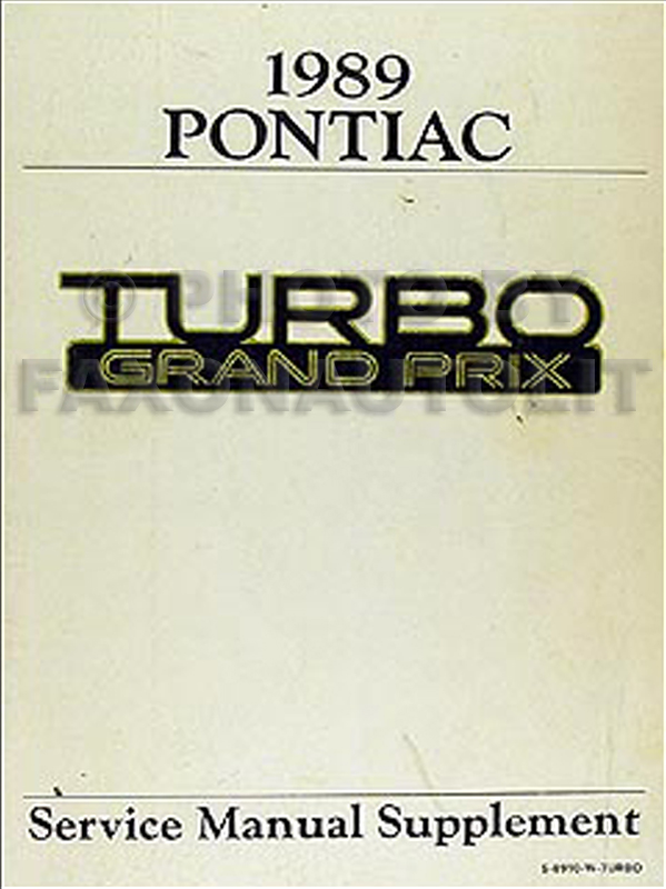 1989 Pontiac Turbo Grand Prix Repair Manual Original Supplement