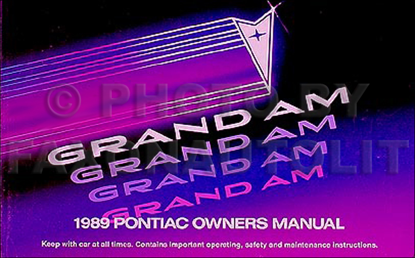 1989 Pontiac Grand Am Original Owner's Manual 89 LE/SE