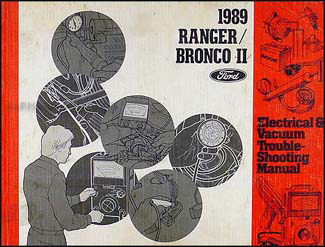 1989 Ford Ranger and Bronco II Electrical Troubleshooting Manual