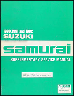 1990-1992 Suzuki Samurai Repair Manual Supplement Original