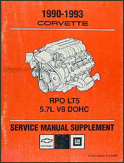 1990-1993 Corvette ZR-1 LT5 Engine Service & Overhaul Repair Shop Manual Supp