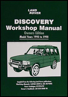 1990-1998 Land Rover Discovery Owner's Repair Manual