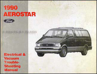 1990 Ford Aerostar Electrical & Vacuum Troubleshooting Manual Original