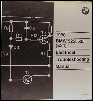 1990 BMW 525i 535i Electrical Troubleshooting Manual Original