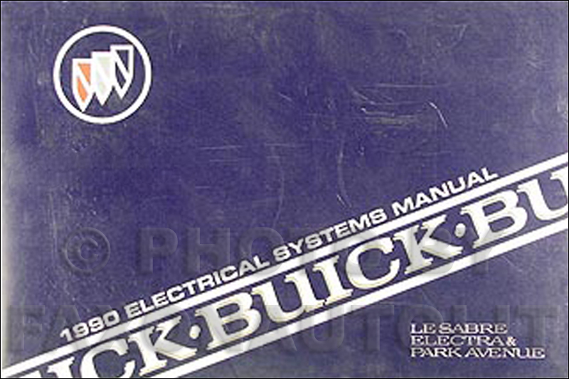1990 Buick LeSabre Electra, Park Ave Electrical Troubleshooting Manual
