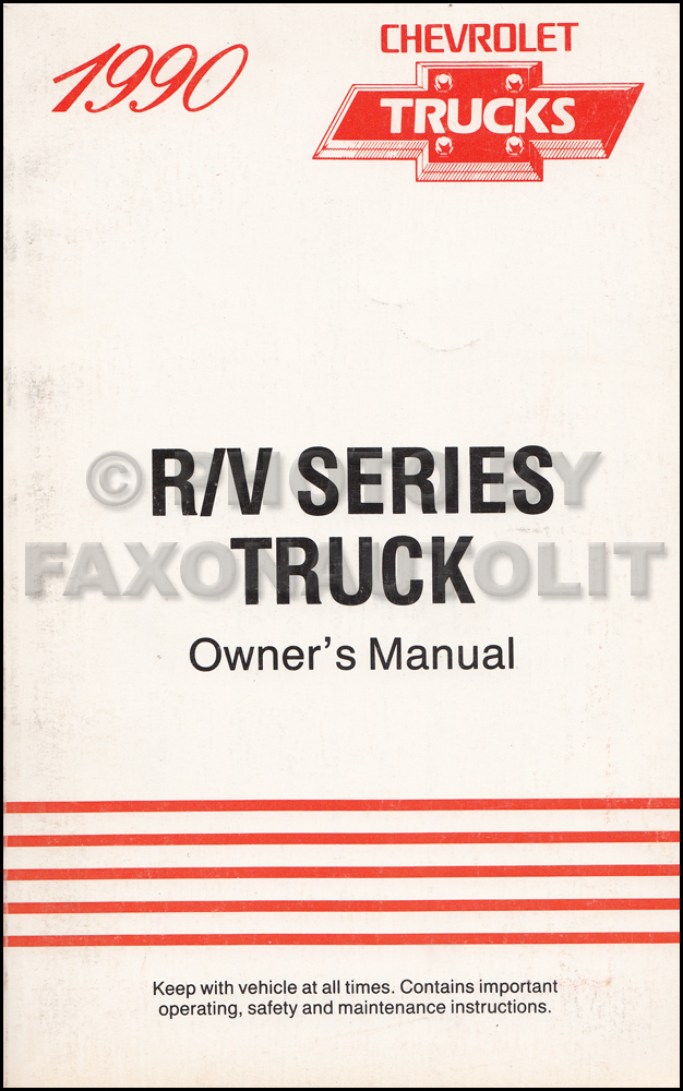 1990 Chevrolet R/V Truck Owner's Manual Original Pickup, Suburban, K5 Blazer