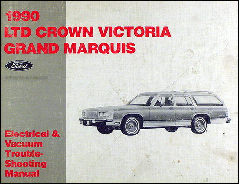1990 Ford Crown Victoria Grand Marquis Electrical Troubleshooting Manual
