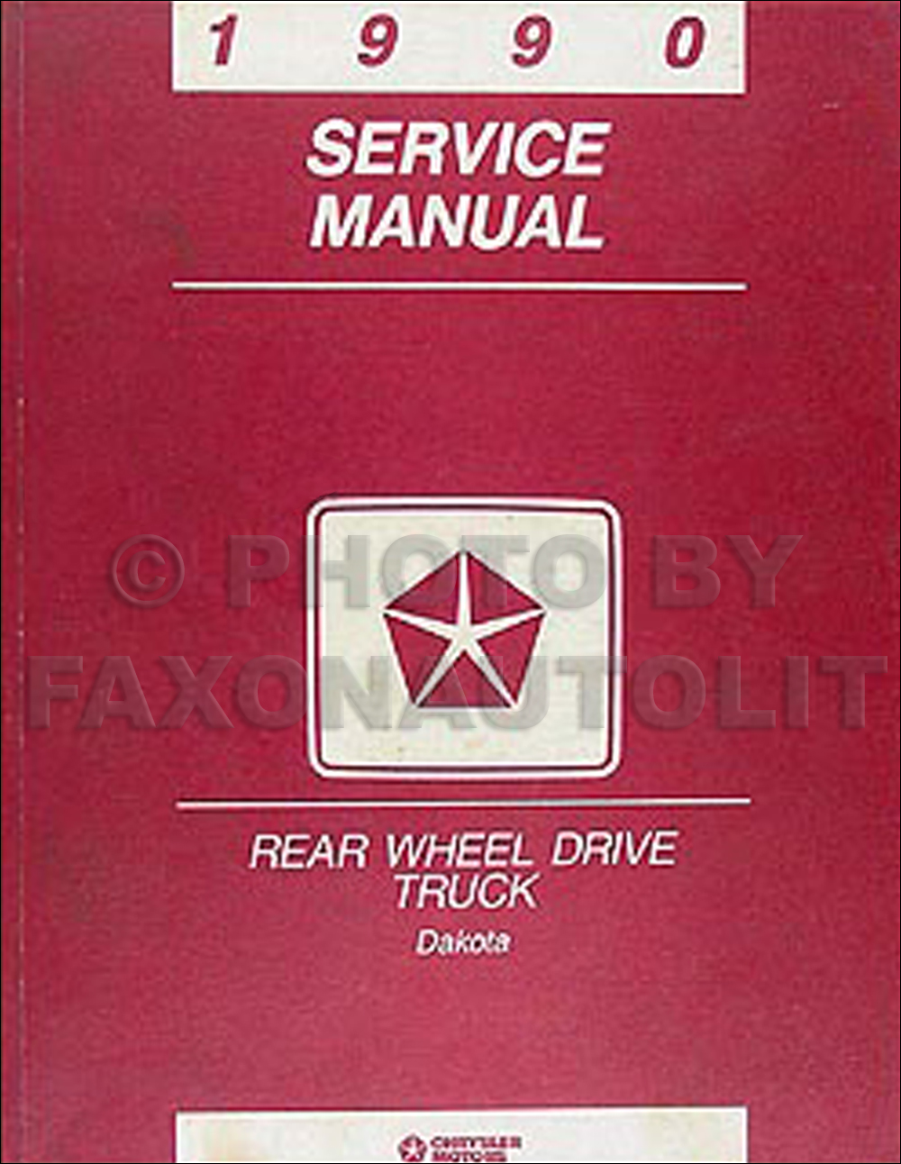 1990 Dodge Dakota Repair Shop Manual Original