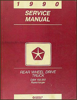1990 Dodge Pickup Truck and Ramcharger Repair Manual Original