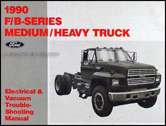 1990 Ford F B C 600-8000 Medium/Heavy Truck Electrical Troubleshooting Manual