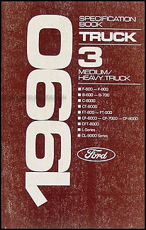 1990 Ford Medium and Heavy Duty Truck Service Specifications Book