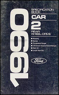1990 Ford Lincoln Mercury RWD Car Service Specifications Book Original