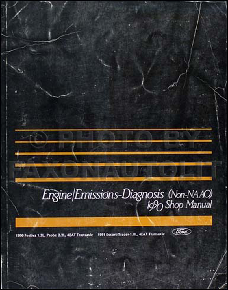 1990 Probe and Festiva plus 1991 Escort Tracer Engine Diagnosis Manual