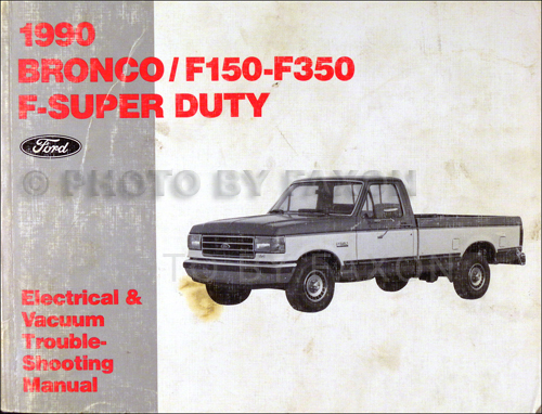 1990 ford factory foldout wiring diagram bronco f150 f250 f350 super Wiring Diagram For 1991 Ford F150