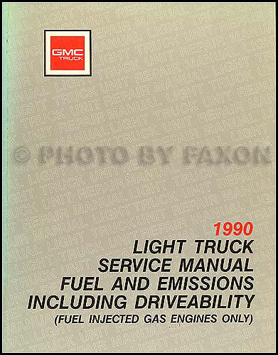 1990 GMC Fuel & Emissions Manual Original Pickup, Van, & Motorhome