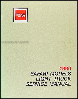 1990 GMC Safari Van Shop Manual Original