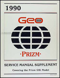 1990 Geo Prizm GSi Original Repair Manual Supplement