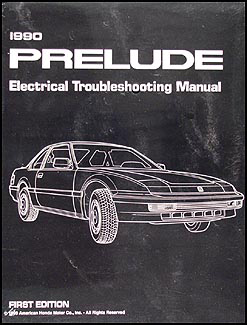 1990 Honda Prelude Electrical Troubleshooting Manual Original