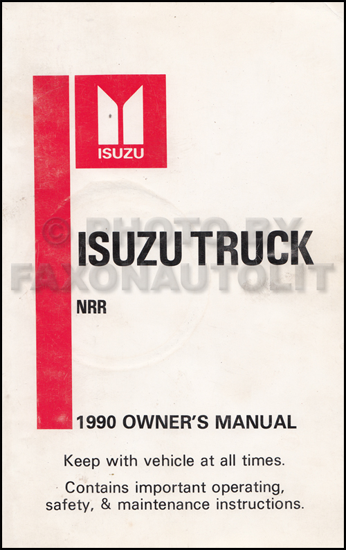 1990 Isuzu NRR Truck Owner's Manual Original