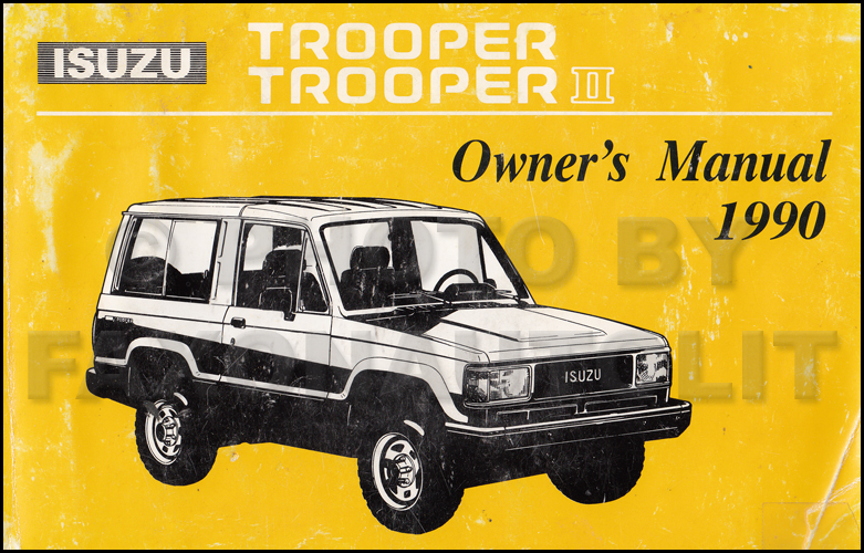 1990 Isuzu Trooper and Trooper II Owner's Manual Original