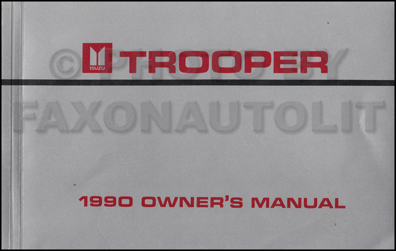 1990 Isuzu Trooper Owner's Manual Original Canadian