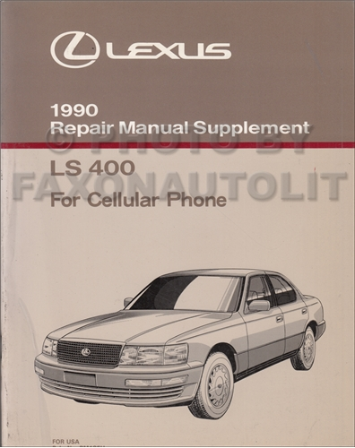1990 Lexus LS 400 Cellular Phone Repair Shop Manual Supplement Original