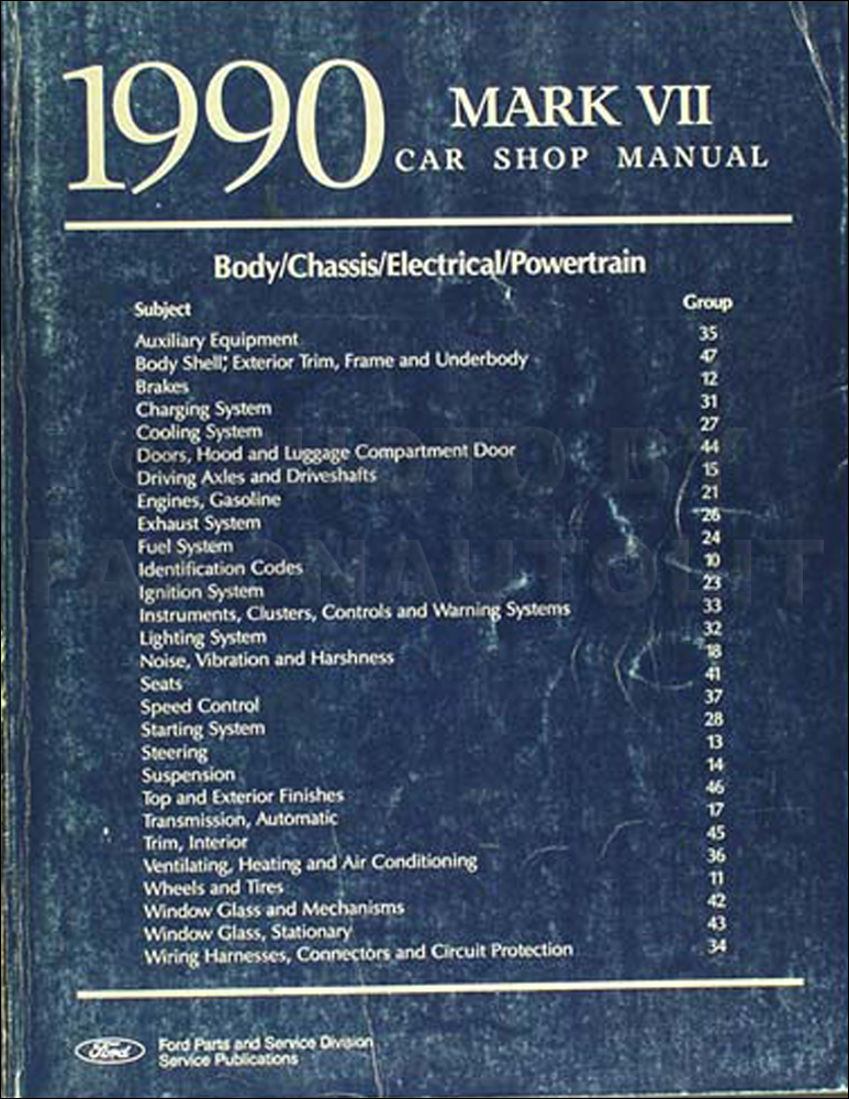 1990 Lincoln Mark VII Shop Manual Original