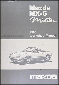 1990 Mazda MX-5/Miata Repair Manual Original